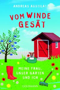 """""""Vom Winde gesät"""" von Andreas Austilat."""