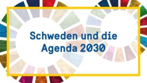 Logo: Schweden und die Agenda 2030.